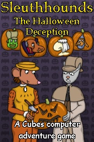 [Sleuthhounds - The Halloween Deception]